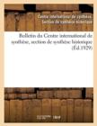 Image for Bulletin Du Centre International de Synthese, Section de Synthese Historique (Ed.1929)