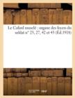 Image for Le Cafard Musele Organe Des Foyers Du Soldat N Degrees 23, 27, 42 Et 43 (Ed.1918)