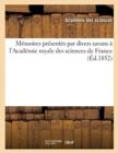 Image for Memoires Presentes Par Divers Savans A l'Academie Royale Des Sciences de France (Ed.1852)