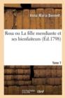 Image for Rosa ou La fille mendiante et ses bienfaiteurs. Tome 7