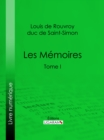 Image for Les Memoires: Tome I.