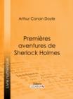 Image for Premieres Aventures De Sherlock Holmes.