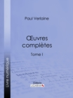 Image for Oeuvres Completes: Tome I.