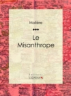Image for Le Misanthrope.