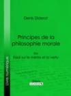 Image for Principes De La Philosophie Morale: Ou Essai Sur Le Merite Et La Vertu.