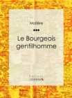 Image for Le Bourgeois Gentilhomme.