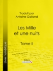 Image for Les Mille Et Une Nuits: Tome Ii.