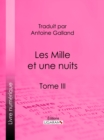 Image for Les Mille Et Une Nuits: Tome Iii.