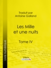 Image for Les Mille Et Une Nuits: Tome Iv.
