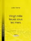 Image for Vingt Mille Lieues Sous Les Mers