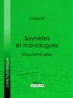 Image for Saynetes Et Monologues: Cinquieme Serie.