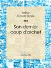 Image for Son Dernier Coup D'archet