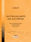Image for Les Francais Peints Par Eux-memes: Encyclopedie Morale Du Xixe Siecle - Paris Tome V.