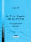 Image for Les Francais Peints Par Eux-memes: Encyclopedie Morale Du Xixe Siecle - Paris Tome Ii.