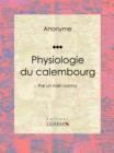 Image for Physiologie Du Calembourg: Par Un Nain Connu.