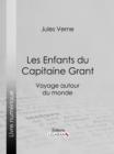 Image for Les Enfants du Capitaine Grant: Voyage autour du monde