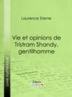 Image for Vie Et Opinions De Tristram Shandy, Gentilhomme