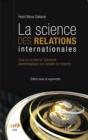 Image for La science des relations internationales.