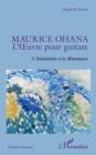 Image for Maurice Ohana: L'A Uvre Pour Guitare - L'Alchimiste Et Le Minotaure