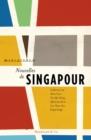 Image for Nouvelles De Singapour: Recueil.
