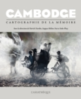 Image for Cambodge: Cartographie de la memoire