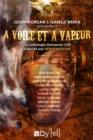 Image for voile et a vapeur: Une anthologie steampunk-LGBT.