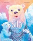 Image for SILA le raccommodeur de banquise: Album illustre