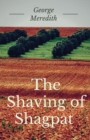 Image for The Shaving of Shagpat : A fantasy novel by English writer George Meredith (unabridged)