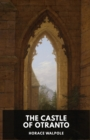 Image for The Castle of Otranto by Horace Walpole : A Gothic Story by Horace Walpole