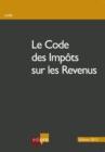 Image for Le Code Des Impots Sur Les Revenus: Mieux Comprendre La Fiscalite Belge.