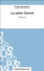 Image for Le pere Goriot de Balzac (Fiche de lecture): Analyse complete de l'oeuvre
