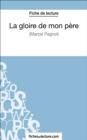 Image for La gloire de mon pere de Marcel Pagnol (Fiche de lecture): Analyse complete de l'oeuvre