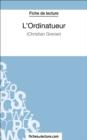 Image for L'Ordinatueur de Christian Grenier (Fiche de lecture): Analyse complete de l'oeuvre