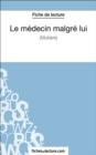 Image for Le medecin malgre lui de Moliere (Fiche de lecture): Analyse complete de l'oeuvre