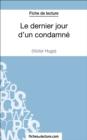 Image for Le dernier jour d'un condamne de Victor Hugo (Fiche de lecture): Analyse complete de l'oeuvre
