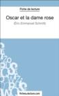 Image for Oscar et la dame rose d'Eric-Emmanuel Schmitt (Fiche de lecture): Analyse complete de l'oeuvre