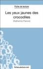 Image for Les yeux jaunes des crocodiles: Analyse complete de l'A uvre
