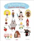 Image for My first fairy tales touch and feel