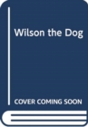 Image for Wilson the dog