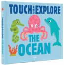 Image for The Ocean : Touch and Explore