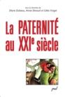 Image for La paternite au XXIe siecle.