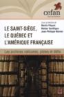 Image for Le Saint-Siege, le Quebec et l'Amerique francaise