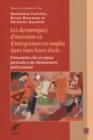 Image for Dynamiques D'insertion Et D'integration En Emploi Dans ...