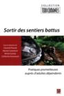 Image for Sortir Des Sentiers Battus.