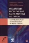 Image for Prevenir Les Problemes De Sante Mentale Au Travail.