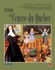 Image for Histoire du Centre-du-Quebec.
