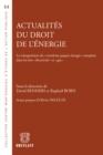 Image for Actualites Du Droit De L'energie: La Transposition Du &quote;troisieme Paquet Energetique&quote; Europeen Dans Les Lois &quote;electricite&quote; Et &quote;gaz&quote;