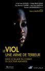 Image for Le viol, une arme de terreur: Dans le sillage du combat du docteur Mukwege.