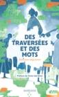 Image for Des Traversees Et Des Mots: Recueil
