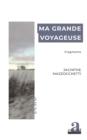 Image for Ma Grande Voyageuse: Fragments